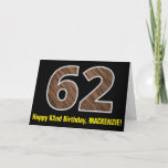"[ Thumbnail: 62nd Birthday: Name + Faux Wood Grain Pattern ""62"" Card ]"