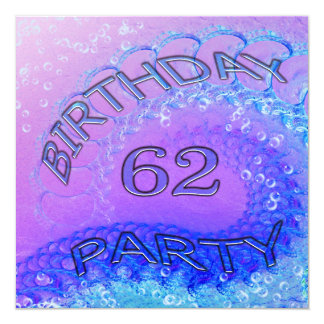 62nd Birthday party invitation, Abstract and bubb Card