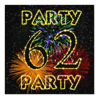 62nd birthday party invitation with fireworks