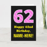 "[ Thumbnail: 62nd Birthday: Pink Stripes and Hearts ""62"" + Name Card ]"
