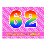 [ Thumbnail: 62nd Birthday: Pink Stripes & Hearts, Rainbow 62 Postcard ]