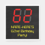 "[ Thumbnail: 62nd Birthday: Red Digital Clock Style ""62"" + Name Napkins ]"