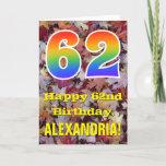 "[ Thumbnail: 62nd Birthday; Rustic Autumn Leaves; Rainbow ""62"" Card ]"