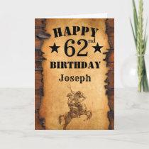 62nd Birthday Rustic Country Western Cowboy Horse Card