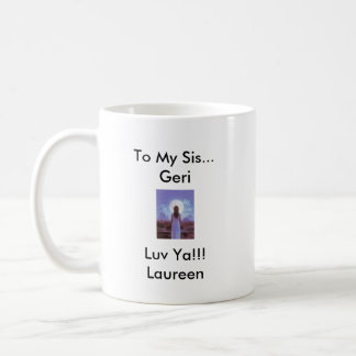 63, 3704584069, CLAUDETTE1942-2007, To My Sis..... Coffee Mug