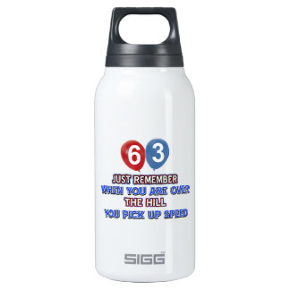 63 and over the hill birthday designs thermos water bottle