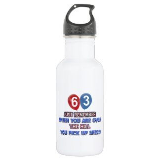 63 and over the hill birthday designs water bottle