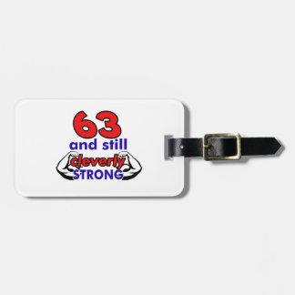 63 birthday design luggage tag