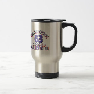 63 birthday Designs Travel Mug