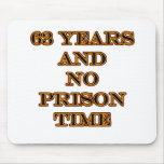 63 ninguna hora de prisión tapetes de ratón