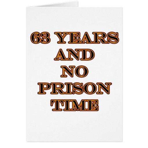 63 No prison time Card