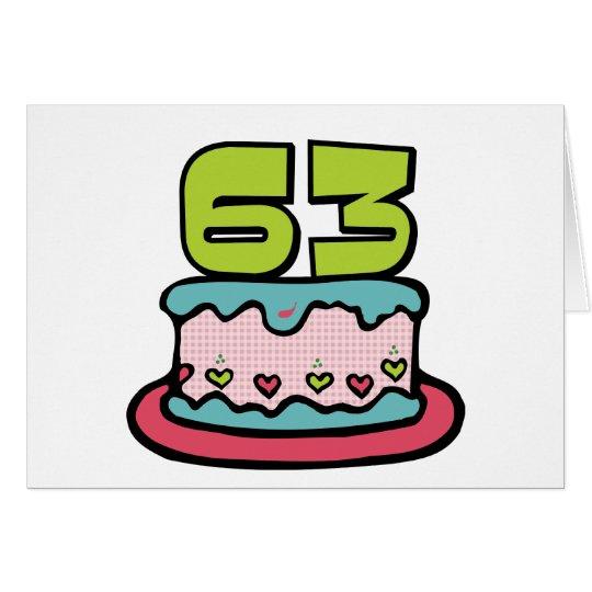 63 Year Old Birthday Cake Card