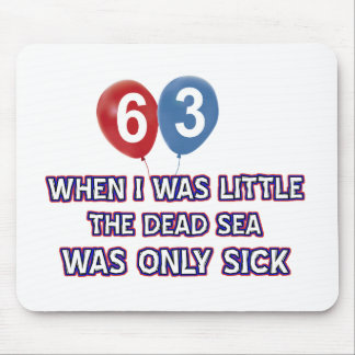 63 year old dead sea birthday designs mouse pad