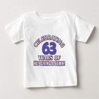 63 year old designs baby T-Shirt