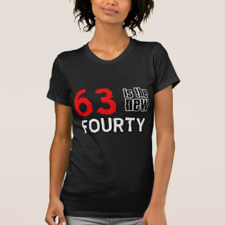 63 year old designs T-Shirt