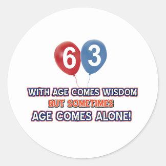 63 year old wisdom birthday designs classic round sticker