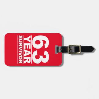 63 year survivor bag tag