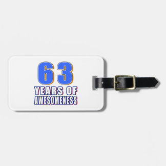 63 Years of Awesomeness Tag For Bags