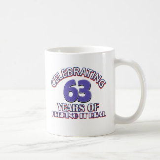 63 years of keeping it real coffee mug