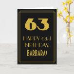"[ Thumbnail: 63rd Birthday ~ Art Deco Inspired Look ""63"" & Name Card ]"