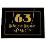 "[ Thumbnail: 63rd Birthday — Art Deco Inspired Look ""63"" & Name Gift Bag ]"