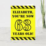 [ Thumbnail: 63rd Birthday: Fun Stencil Style Text, Custom Name Card ]