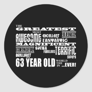 63rd Birthday Party Greatest Sixty Three Year Old Classic Round Sticker