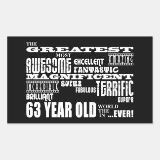 63rd Birthday Party Greatest Sixty Three Year Old Rectangular Sticker