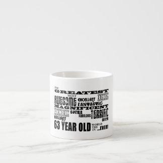 63rd Birthday Party Greatest Sixty Three Year Old Espresso Mugs