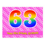 [ Thumbnail: 63rd Birthday: Pink Stripes & Hearts, Rainbow 63 Postcard ]