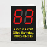 "[ Thumbnail: 63rd Birthday: Red Digital Clock Style ""63"" + Name Card ]"