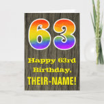 "[ Thumbnail: 63rd Birthday: Rustic Faux Wood Look, Rainbow ""63"" Card ]"
