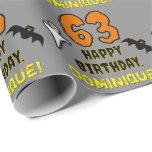 [ Thumbnail: 63rd Birthday: Spooky Halloween Theme, Custom Name Wrapping Paper ]