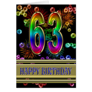 63rd Birthday with rainbow bubbles and fireworks Greeting Card