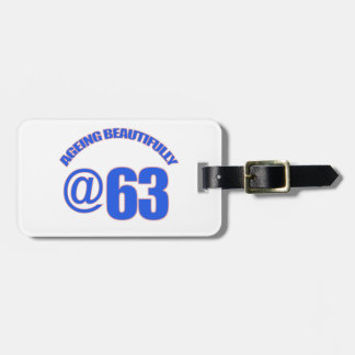63RD year old designs Bag Tags