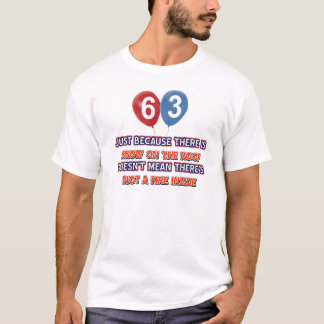 63rd year old snow on the roof birthday designs T-Shirt