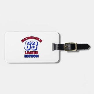 63th Birthday Design Luggage Tag