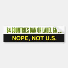 64 Countries label or ban GMOs bumper sticker
