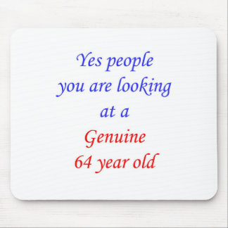 64  Genuine 64 Year Old Mouse Pad