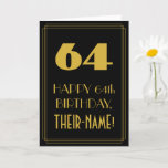 "[ Thumbnail: 64th Birthday – Art Deco Inspired Look ""64"" & Name Card ]"