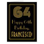 "[ Thumbnail: 64th Birthday: Art Deco Inspired Look ""64"" + Name Card ]"