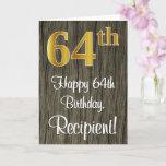 [ Thumbnail: 64th Birthday: Elegant Faux Gold Look #, Faux Wood Card ]
