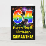 [ Thumbnail: 64th Birthday: Fun Fireworks Pattern + Rainbow 64 Card ]