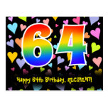[ Thumbnail: 64th Birthday: Fun Hearts Pattern, Rainbow 64 Postcard ]