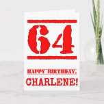 [ Thumbnail: 64th Birthday: Fun, Red Rubber Stamp Inspired Look Card ]