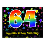[ Thumbnail: 64th Birthday: Fun Stars Pattern, Rainbow 64, Name Postcard ]