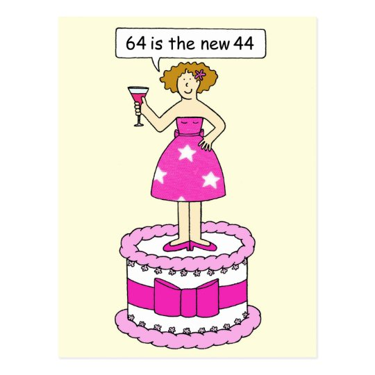 64th Birthday Humor, For Her, Lady On A Cake. Postcard