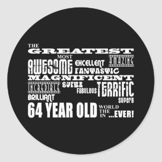 64th Birthday Party Greatest Sixty Four Year Old Classic Round Sticker
