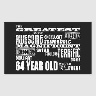 64th Birthday Party Greatest Sixty Four Year Old Rectangular Sticker