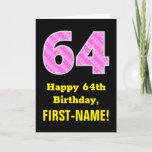 "[ Thumbnail: 64th Birthday: Pink Stripes and Hearts ""64"" + Name Card ]"